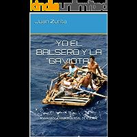 """YO EL BALSERO Y LA """"GAVIOTA"""": ASOMBROSA HISTORIA REAL DE ESCAPE (PARTE 1, 11)"""
