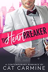 The Heartbreaker (Breaking All The Rules Book 3) Kindle Edition