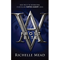 Frostbite: Vampire Academy Volume 2