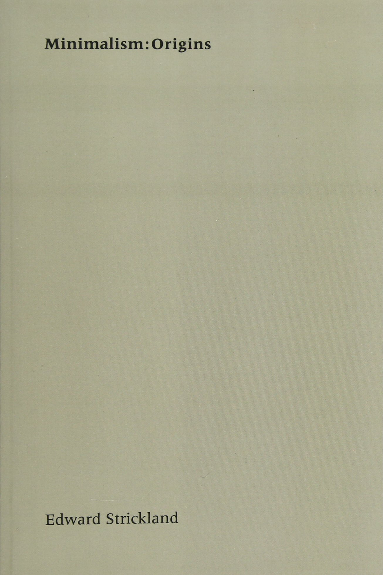 Minimalismorigins edward strickland 9780253213884 amazon books fandeluxe Images