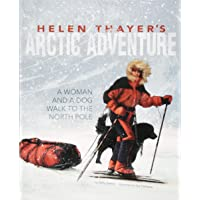 Image for Helen Thayer's Arctic Adventure: A Woman and a Dog Walk to the North Pole (Encounter: Narrative Nonfiction Picture Books)