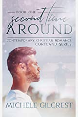 Second Time Around : Christian Contemporary Romance (Cortland Series Book 1) Kindle Edition