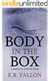 BODY IN THE BOX a gripping crime thriller full of twists