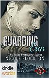 Special Forces: Operation Alpha: Guarding Erin (Kindle Worlds Novella)