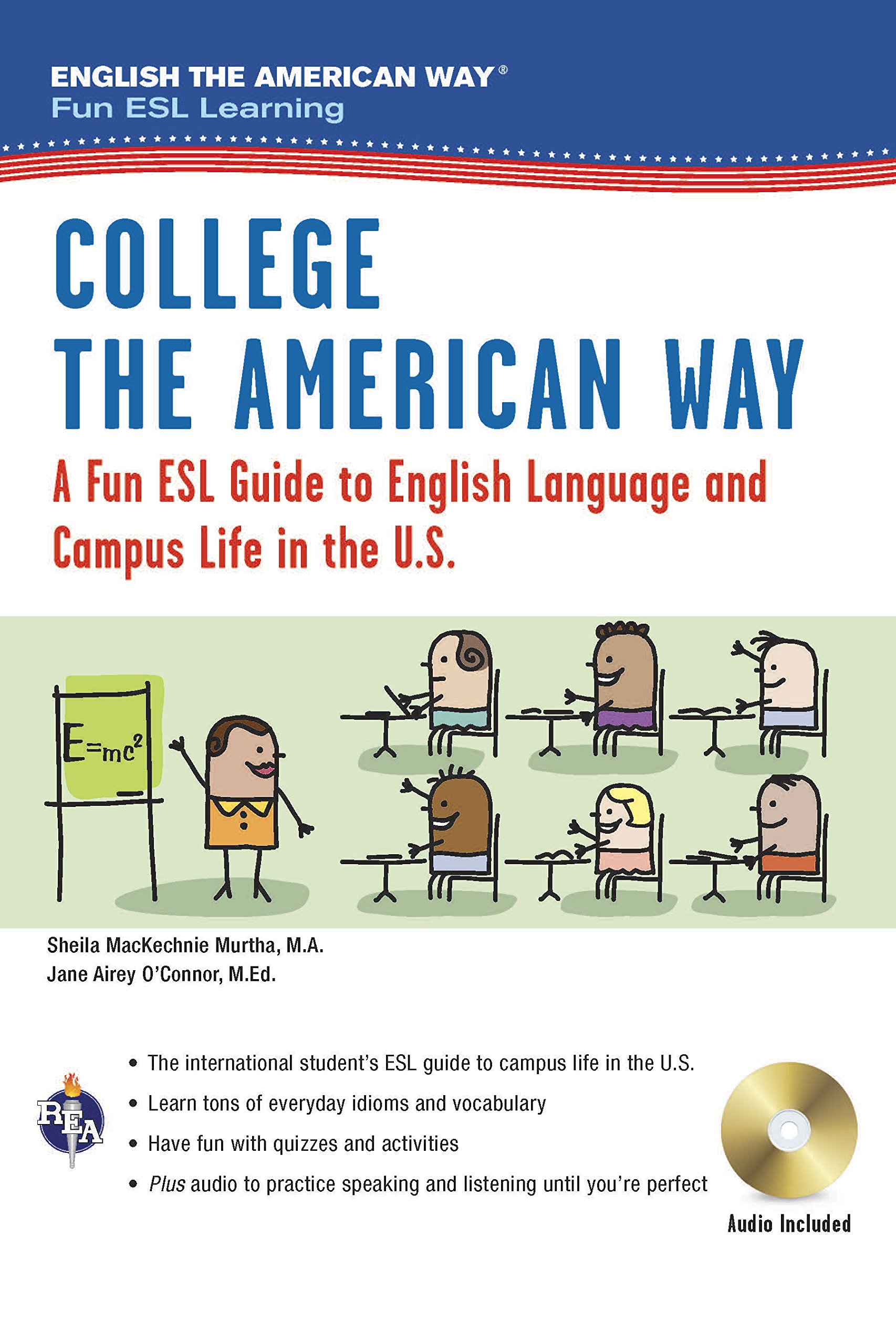 English the American Way: A Fun ESL Guide for College Students (Book + Audio) (English the American Way: Fun ESL Learning)