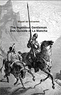 El ingenioso hidalgo don Quijote de la Mancha (Annotated) (Spanish Edition)