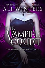 The Vampire Court (Shadow World: The Vampire Debt Book 3) Kindle Edition
