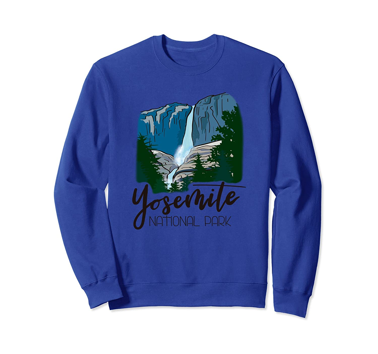 Yosemite Falls National Park - Park Ranger Sweatshirt-ah my shirt one gift
