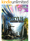 Valkyrie: Darkness Rising (Valkyrie Darkness Book 2)
