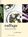 Ruffage: Recipes and Stories Inspired by My Appalachian Home