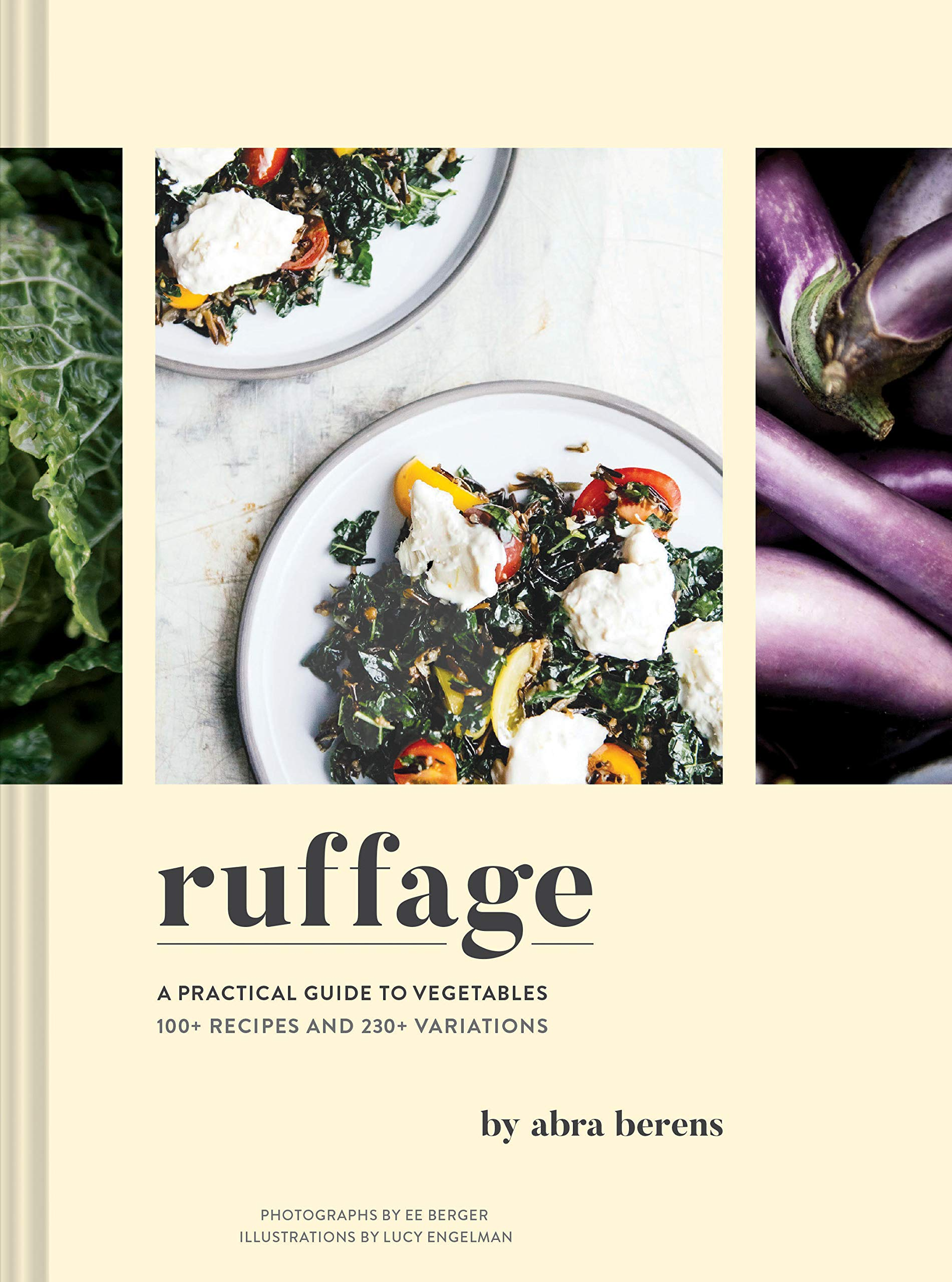 Ruffage: A Practical Guide to Vegetables (Vegetarian Cookbook, Vegetable Cookbook, Best Vegetarian Cookbooks) by Chronicle Books