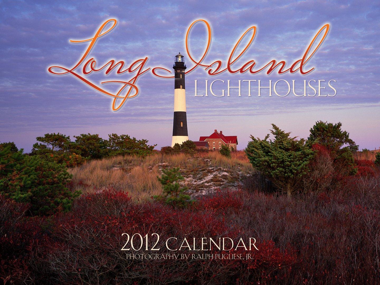2012 Long Island Lighthouses calendar