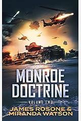 The Monroe Doctrine: Volume II Kindle Edition