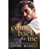 Come Back for Me (The Arrowood Brothers Book 1)