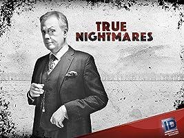 True Nightmares Season 1