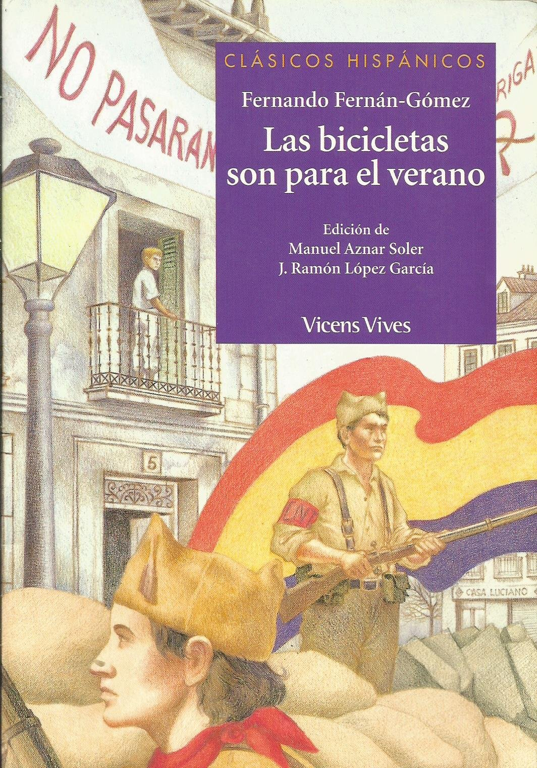 Read Online Las bicicletas son para el verano / Bicycles are for the Summer (Clasicos Hispanicos / Hispanic Classics) (Spanish Edition) pdf epub
