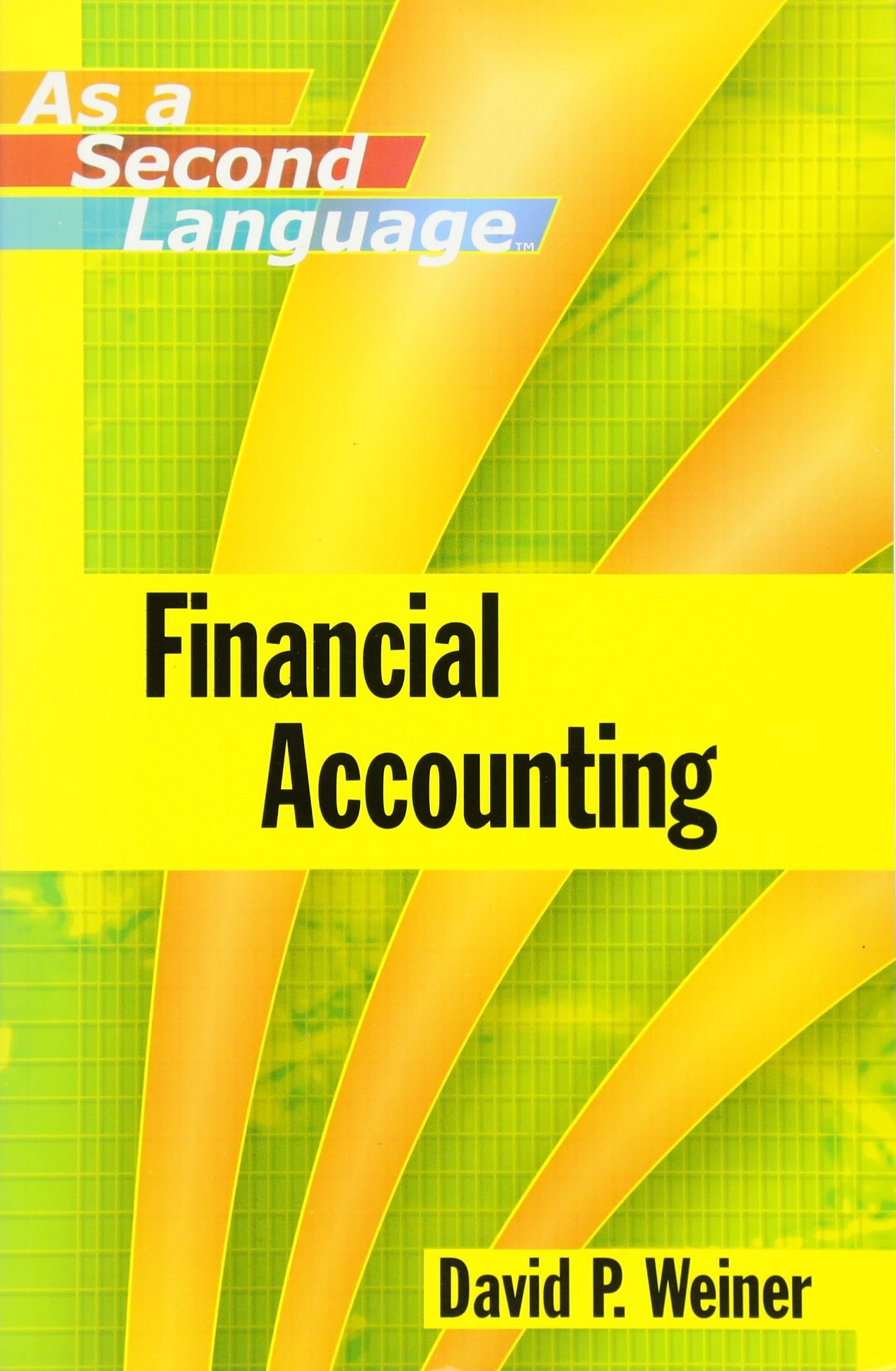 Financial Accounting as a Second Language by Wiley