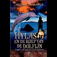 Hylas en de roep van de dolfijn: tijden van goden en gevechten