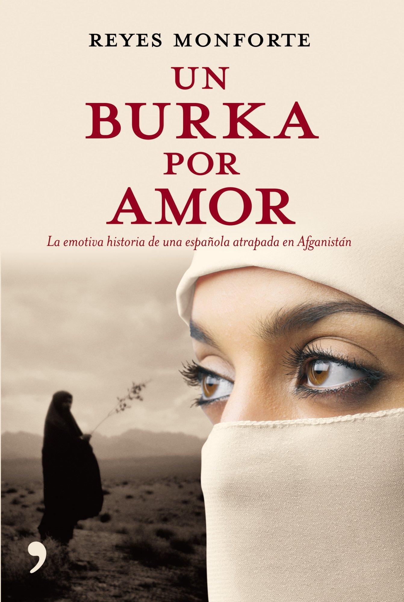 Un burka por amor (En primera persona): Amazon.es: Monforte, Reyes ...