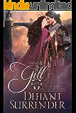 Defiant Surrender: A Medieval Time Travel Romance