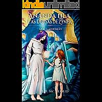 Ananda Lila e as Deusas de Zymer: Livro I A iniciação