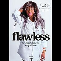 Flawless: over schoonheid, balans en how to shine van binnenuit, beautytips & tricks