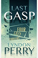 Last Gasp - Four Cozy Thrillers (Four-Pack Fiction Book 1) Kindle Edition