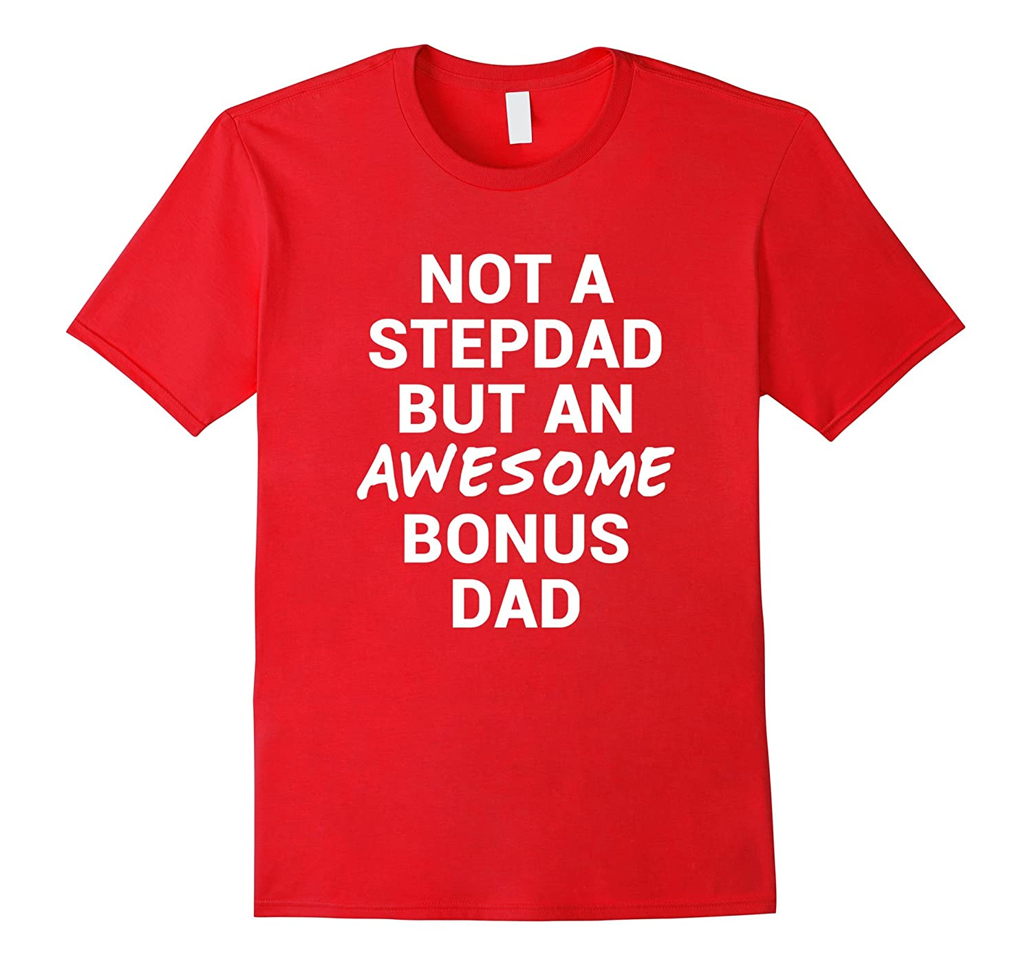 Awesome Bonus Dad Shirt Best Fathers Day Gift for Stepdad-CD