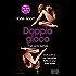 Doppio gioco (The Lick Series Vol. 4)