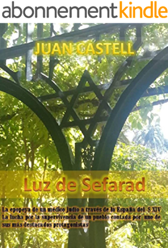 Luz de Sefarad (Spanish Edition)