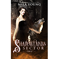 Shadowlands Sector, Two: A Shifter Reverse Harem Paranormal Romance
