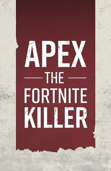 Amazoncom Lootguys Apex The Fortnite Killer 11x17 Inch Gaming