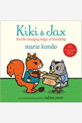 Kiki & Jax: The Life-Changing Magic of Friendship Kindle Edition