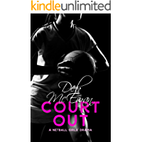 Court Out: (A Netball Girls' Drama)