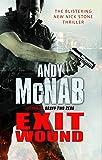 Exit Wound: (Nick Stone Thriller 12)