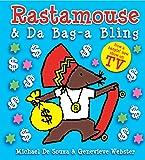 Rastamouse and Da Bag-a Bling