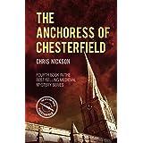 The Anchoress of Chesterfield: John the Carpenter (Book 4) (John the Carpenter Mysteries)