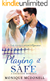 Playing It Safe: A Courtside Romance (Courtside Romance Series Book 2)