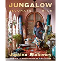 Jungalow: Decorate Wild: The Life and Style Guide