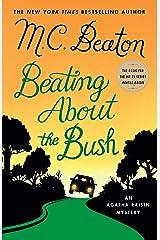 Beating About the Bush: An Agatha Raisin Mystery (Agatha Raisin Mysteries) Hardcover