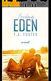 Loving Eden (Kissing Eden Book 2)