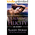 Claiming Felicity (Ace Security Book 4)