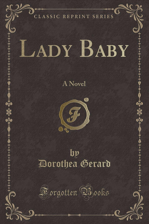 Download Lady Baby: A Novel (Classic Reprint) pdf epub