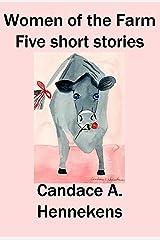 Women of the Farm:  Five Short Stories