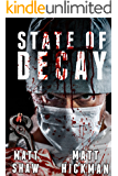 State of Decay: An extreme horror