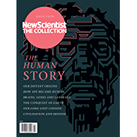 The Human Story: New Scientist: The Collection