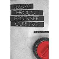 Break Through Beginner Curling