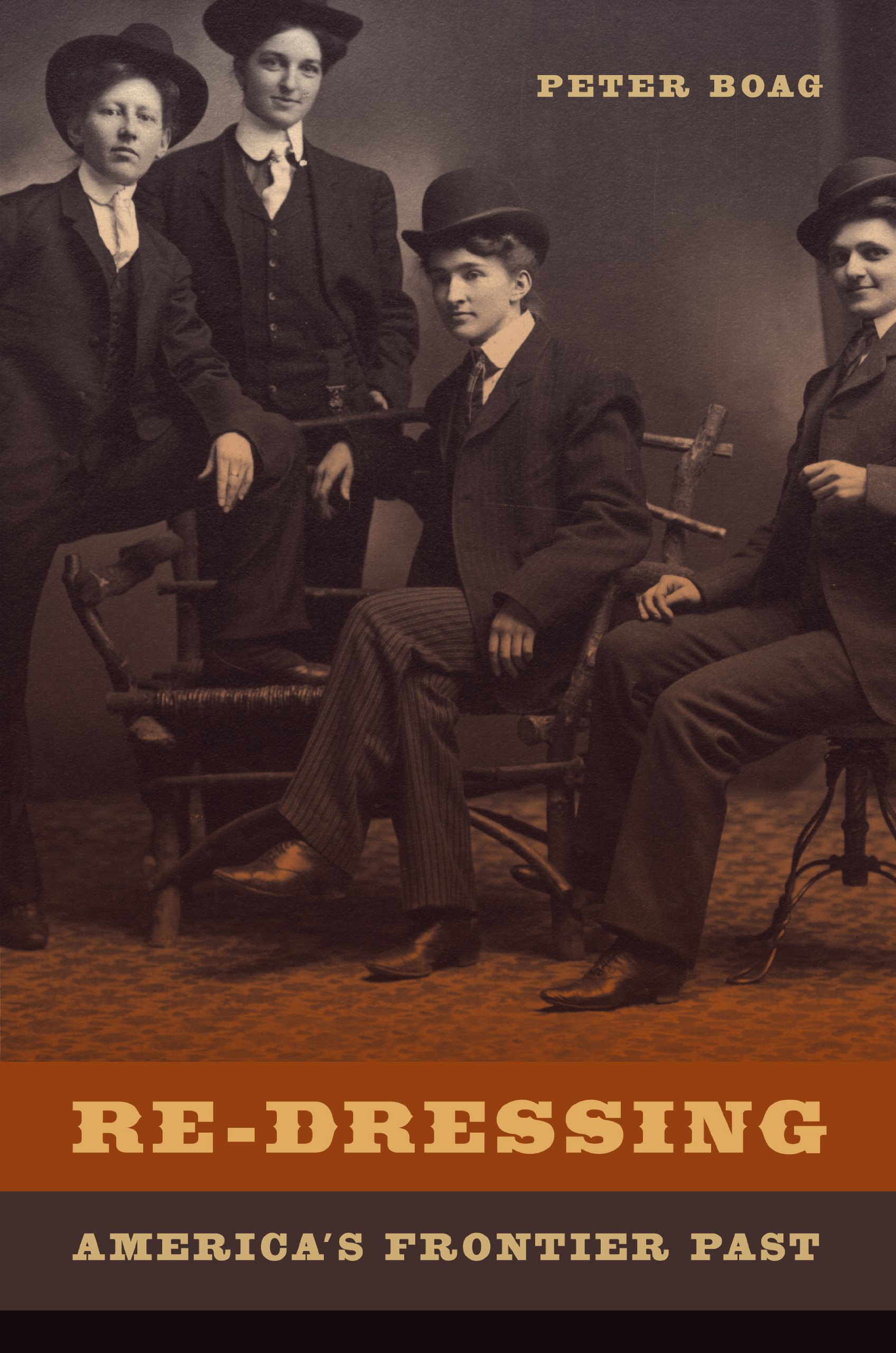 Amazon.com: Re-Dressing America's Frontier Past eBook: Boag, Peter: Kindle  Store