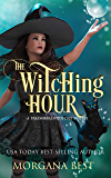 The Witching Hour: Cozy Mystery with Magical Elements (His Ghoul Friday Book 2)