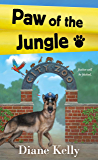 Paw of the Jungle (A Paw Enforcement Novel Book 8)